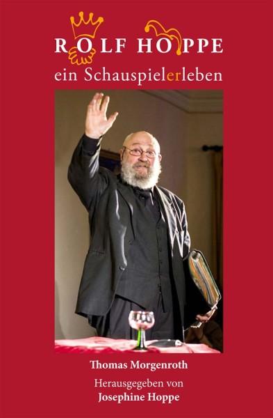 Rolf Hoppe - Ein Schauspielerleben