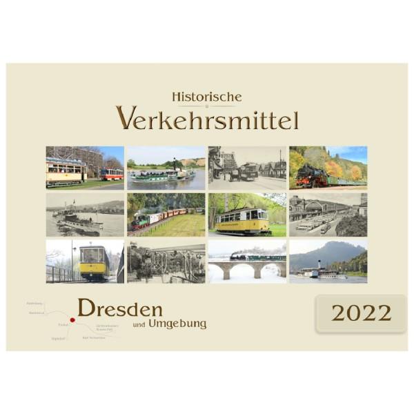Kalender 2022 - Historische Verkehrsmittel - Dresden und Umgebung