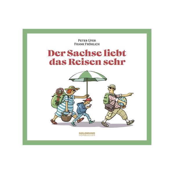 CD Der Sachse liebt das Reisen sehr