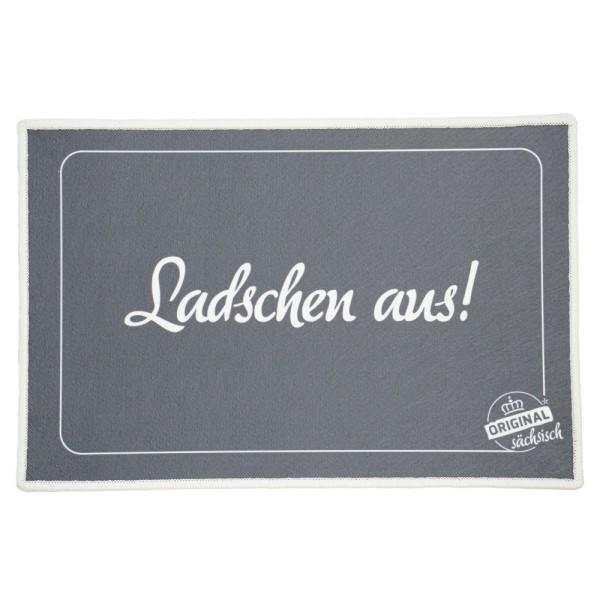 Fußmatte / Abstreicher - Ladschen aus!